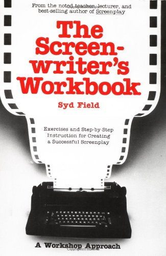 Download The Screenwriter's Workbook (A Dell trade paperback) 0440582253
