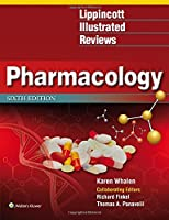 Lippincott Illustrated Reviews: Pharmacology (Lippincott Illustrated Reviews Series)