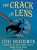 The Crack in the Lens: A Holmes on the Range Mystery: Library Edition