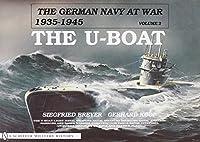 German Navy at War 1935-1945: The U Boat (German Navy at War, 1935-1945)