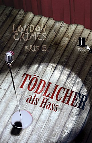 Tödlicher als Hass: Psycho-Krimi - Ricks vierter Fall (London Crimes)