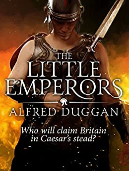 The Little Emperors by [Duggan, Alfred]
