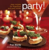 Party!: Easy Recipes for Fingerfood and Party Drinks 画像
