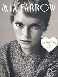 MIA FARROW—perfect style of MIA (MARBLE BOOKS Love Fashionista)