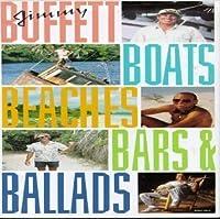 Boats, Beaches, Bars & Ballads [4 CD Box Set] by Jimmy Buffett (1992-05-03)
