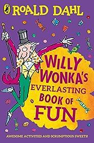 Willy Wonka's Everlasting Book of