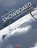 Snowboard: Auf der Suche nach der perfekten Line