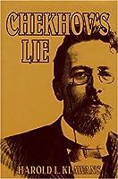 Chekhov's Lie