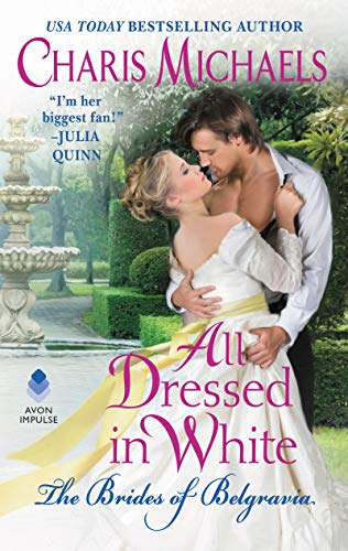All Dressed in White (The Brides of Belgravia)
