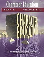 Character Education: Grades 6 12 Year 2 (Kids' Stuff)