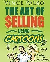 Art of Selling Using Cartoons [並行輸入品]