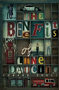 [Shull, Edward]のThe Benefits of Line Dancing (English Edition)