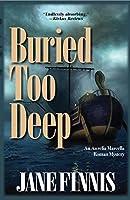 Buried Too Deep: An Aurelia Marcella Roman Mystery (Aurelia Marcella Roman Series)