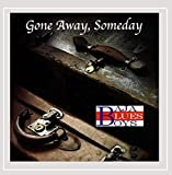 Gone Away Somedayを試聴する