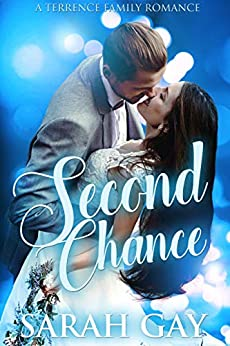 Second Chance (Terrence Family Romance Book 2) by [Gay, Sarah]