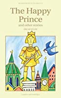 The Happy Prince & Other Stories (Wordsworth Children's Classics) by Oscar Wilde(1999-12-05)