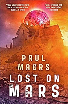 Lost on Mars by [Magrs, Paul]