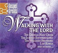 Gospel Greats: Walking With Th