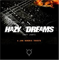 Hazy Dreams: Jimi Hendrix Tribute