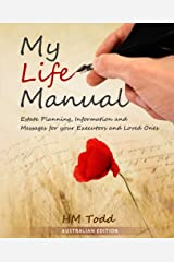 My Life Manual: A Message to my Executors and Loved Ones. Australian Edition Paperback