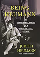 Being Heumann Large Print Edition: An Unrepentant Memoir of a Disability Rights Activist