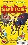 S.W.I.T.C.H.: Bug Battle / Gargoylz: Make Some Noise World Book Day Pack of 50