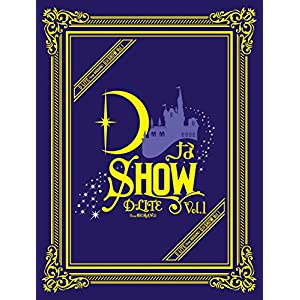 DなSHOW Vol.1(Blu-ray Disc3枚組+CD2枚組)(スマプラ対応)(初回生産限定盤)