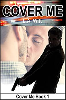 Cover Me by [Witt, L.A.]