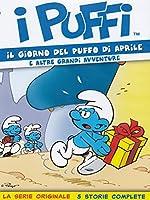 I Puffi - Il Giorno Del Puffo Di Aprile [Italian Edition]