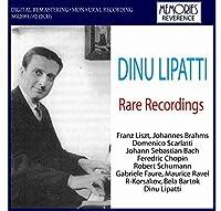 ディヌ・リパッティ・レア・レコーディングズ(2CD)