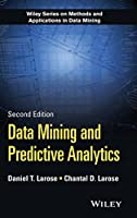 Data Mining and Predictive Analytics (Wiley Series on Methods and Applications in Data Mining)