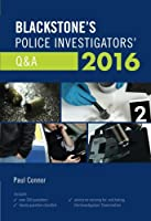 Blackstone's Police Investigators' Q&A 2016 (Blackstones)