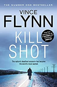 Kill Shot (The Mitch Rapp Series)