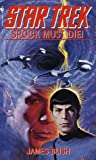 Spock Must Die!: A Star Trek Novel