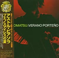 Verano Porteno by Ryota Komatsu (2004-11-17)