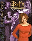 Buffy the Vampire Slayer: Magic Box Sourcebook (Buffy RPG)