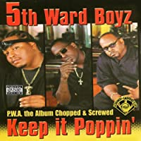 P.W.A. The Album: Keep It Poppin (Chop)