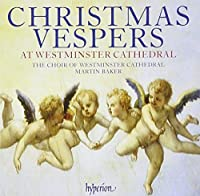 Christmas Vespers at Westminster Cathedral by Westminster Cathedral Choir (2006-11-16)