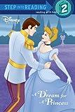 A Dream for a Princess (Step into Reading)