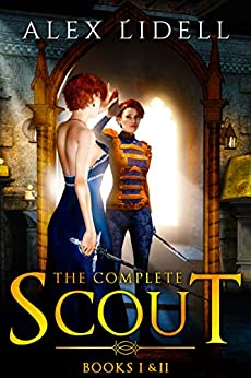 Scout (Books 1 and 2): The Complete Scout Box Set by [Lidell, Alex]