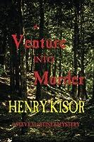 A Venture into Murder: Standard Print (Steve Martinez Mysteries)