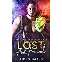 Lost And Found (Vanguard Towers Book 2)