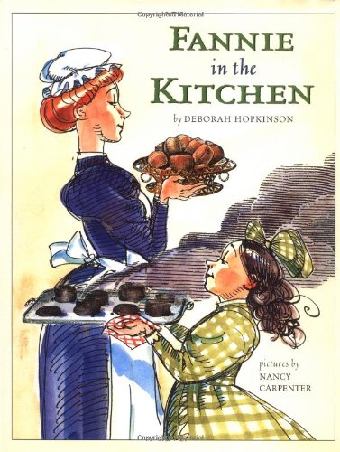 Fannie in the Kitchen (Anne Schwartz Books)の詳細を見る