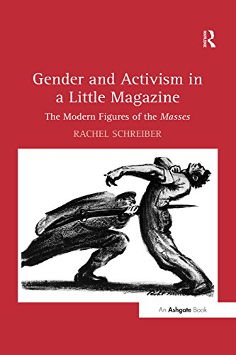 Gender and Activism in a Little Magazine: The Modern Figures of the Masses