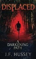 A Darkening Path (Displaced)