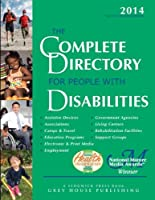 The Complete Directory for People With Disabilities 2014
