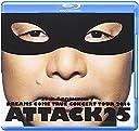 25th Anniversary DREAMS COME TRUE CONCERT TOUR 2014 - ATTACK25 -(通常盤) Blu-Ray
