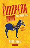 The European Union: An Introduction (Library of European Studies)