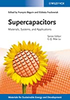 Supercapacitors: Materials, Systems, and Applications (New Materials for Sustainable Energy and Development)