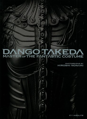 竹田団吾衣裳作品集 TAKEDA DANGO : MASTER OF FANTASTIC COSTUME(仮題) (E´.T.insolite)